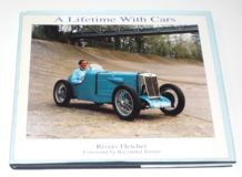 A Lifetime with Cars ( A F Rivers-Fletcher 1995) SIGNED